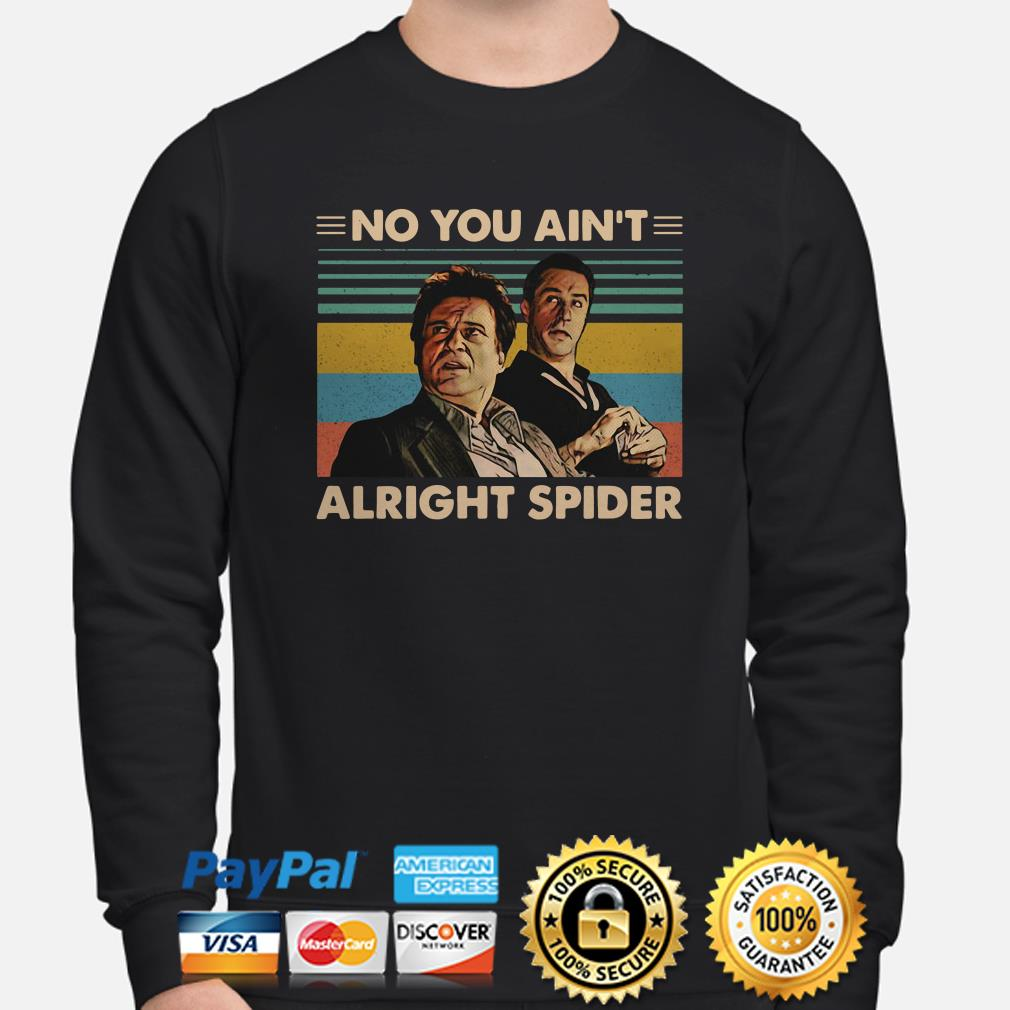 Goodfellas Tommy DeVito Jimmy Conway no you ain't alright spider vintage sweater