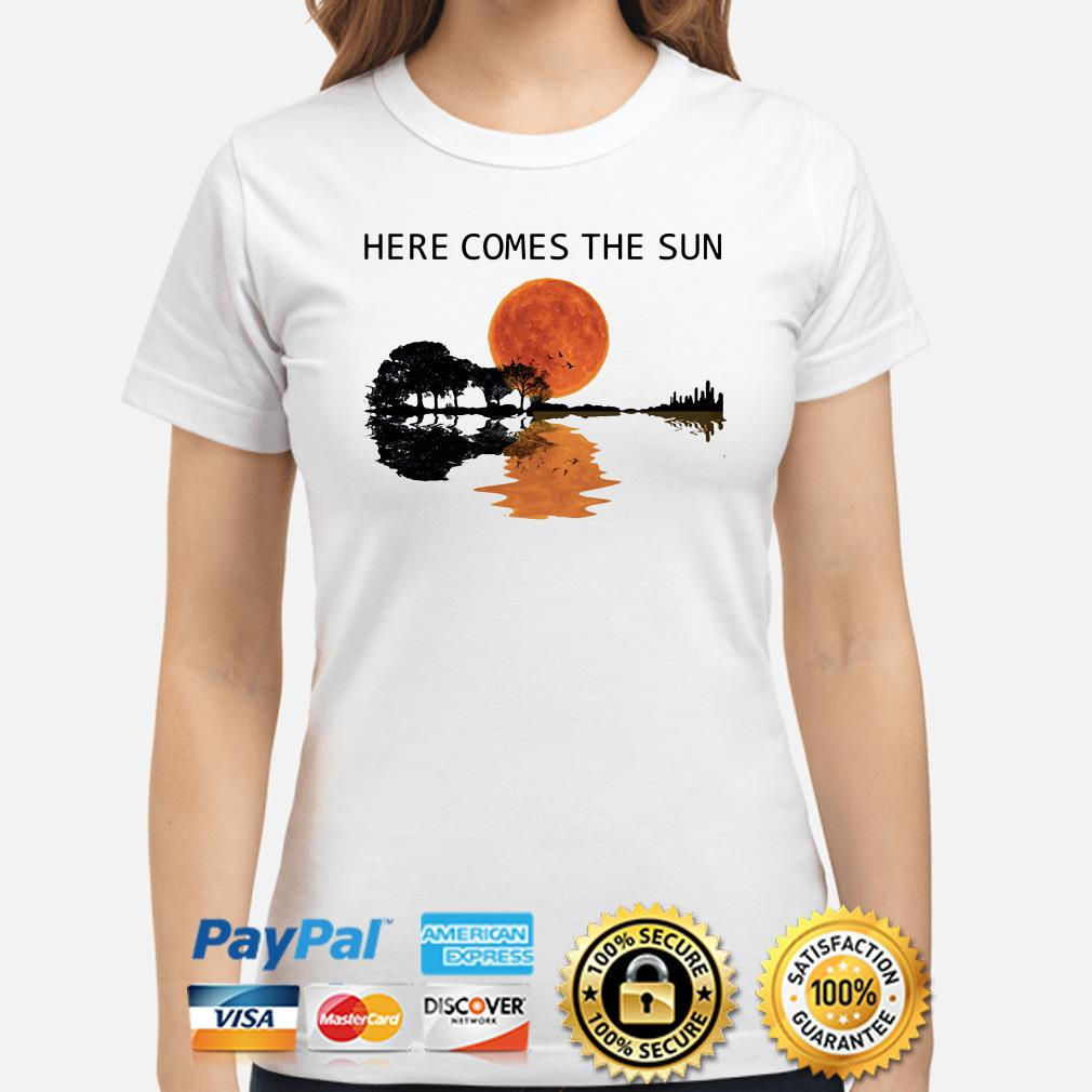 Guitar Forest here comes the sun ladies shirt