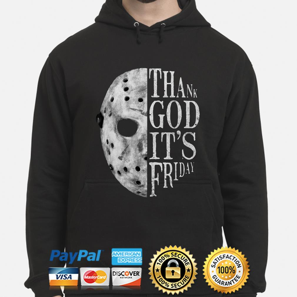Jason Voorhees Thank God it's Friday hoodie