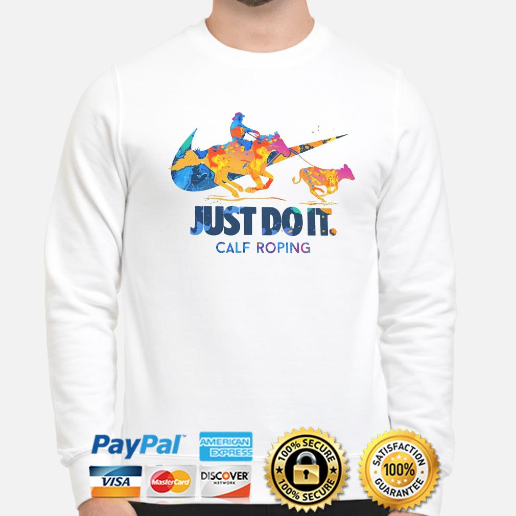 Just do it Calf Roping sweater