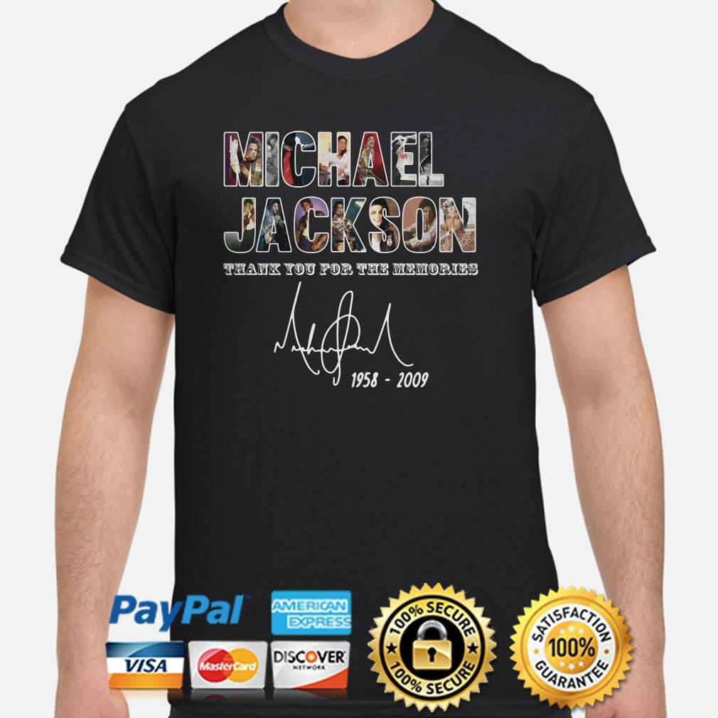 Michael Jackson 1958 2009 thank you for the memories shirt