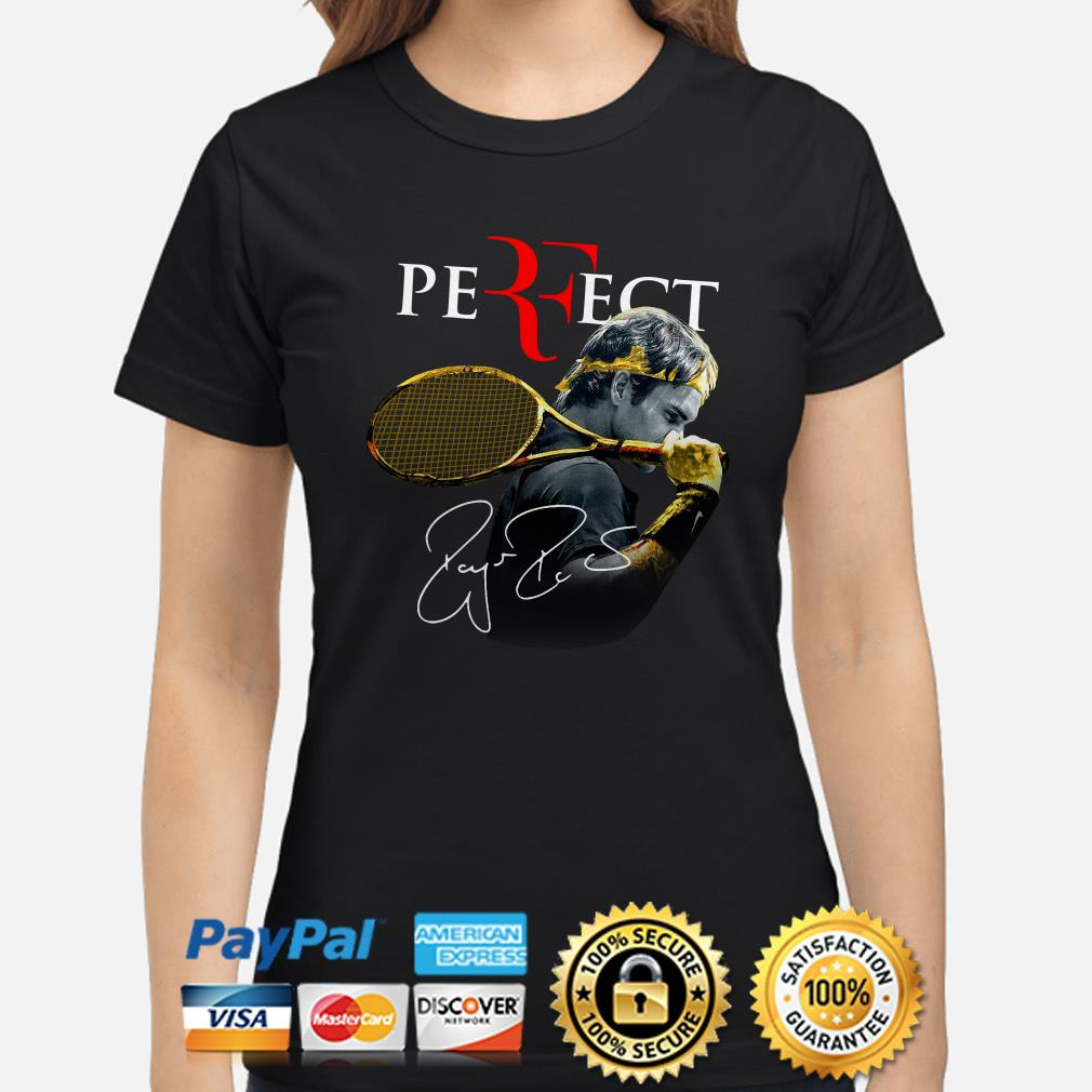 Roger Federer Perfect signature ladies shirt