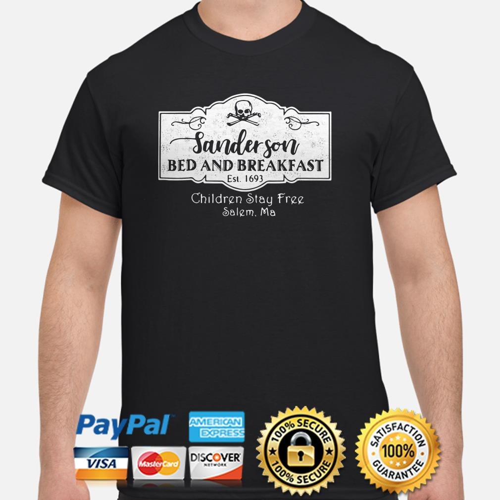 Sanderson Bed and breakfast Est 1693 Children stay free Salem Ma shirt