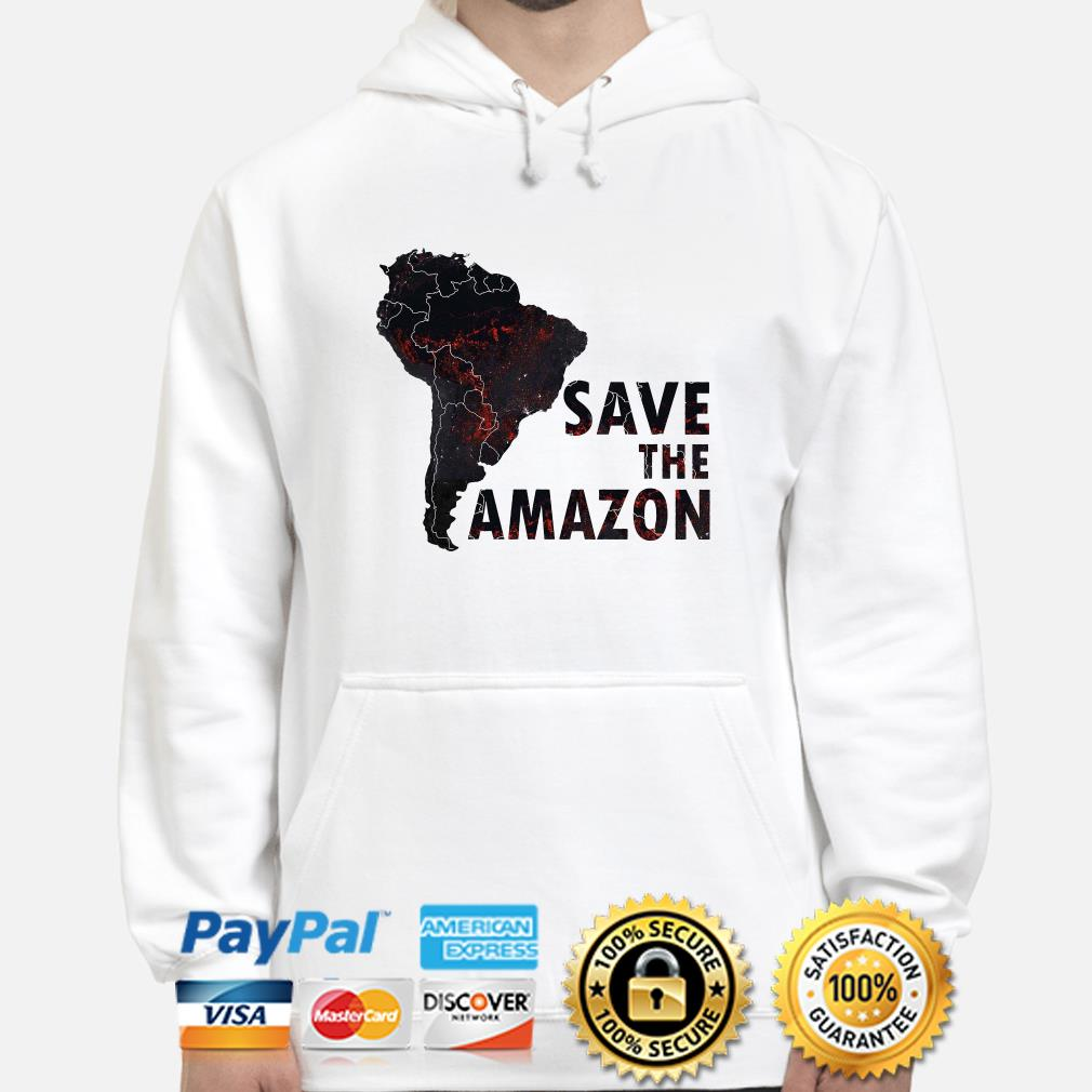 Save the Amazon hoodie