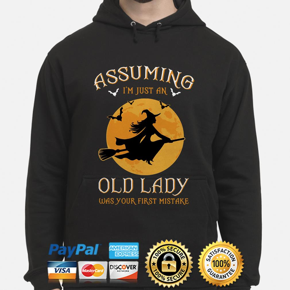 Witch Halloween moon Assuming I'm just an old lady was your first mistake hoodie