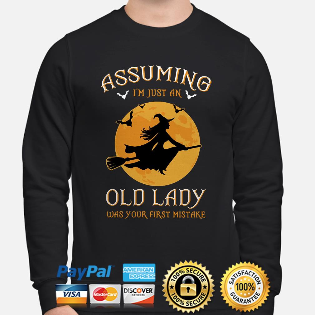 Witch Halloween moon Assuming I'm just an old lady was your first mistake sweater