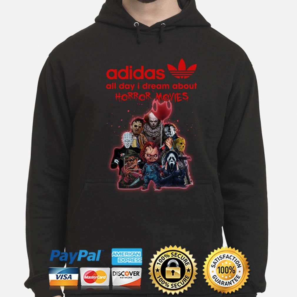 Adidas all day I dream about Horror Movie hoodie