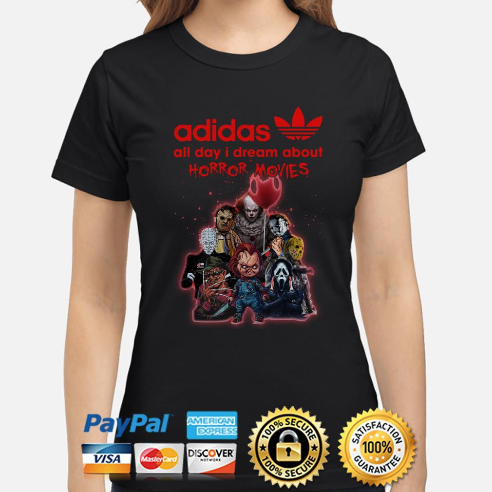 Adidas all day I dream about Horror Movie ladies shirt