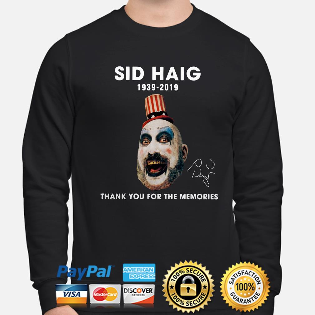 Captain Spaulding Sid Haig 1939 2019 thank you for the memories sweater