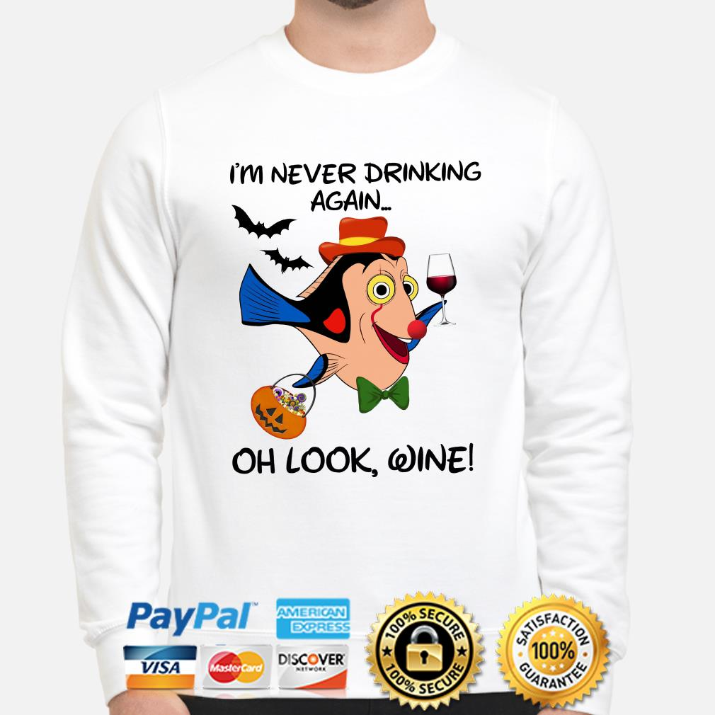 Clownfish I'm never drinking again oh look wine sweater