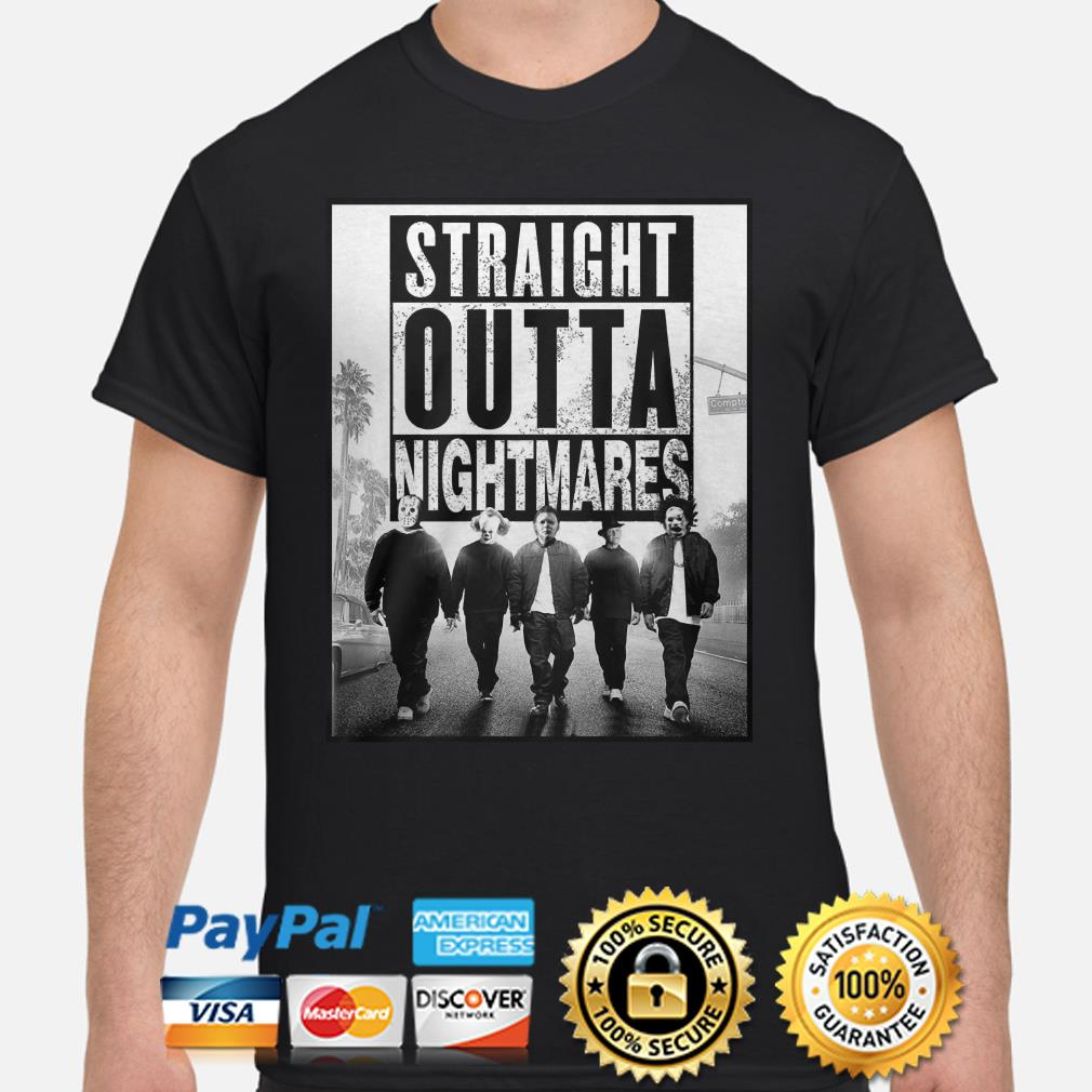 Horror characters Straight Outta nightmares shirt