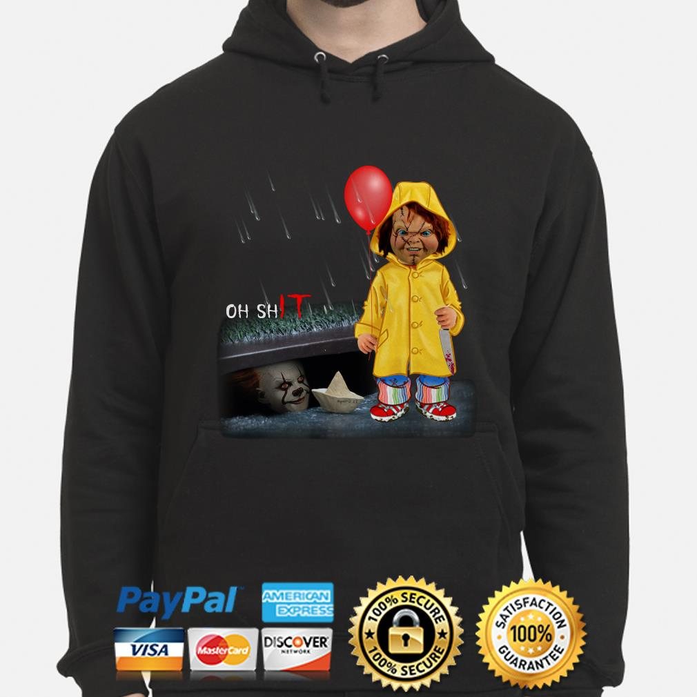 IT Pennywise and Chucky Oh shit hoodie