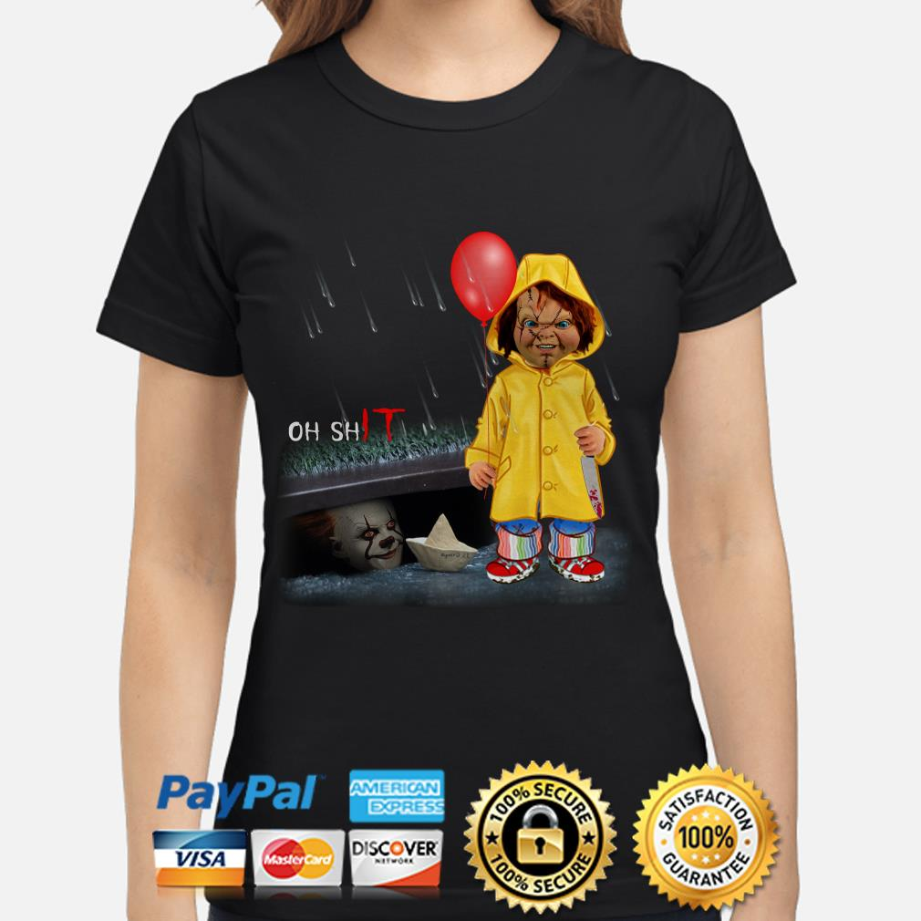 IT Pennywise and Chucky Oh shit ladies shirt