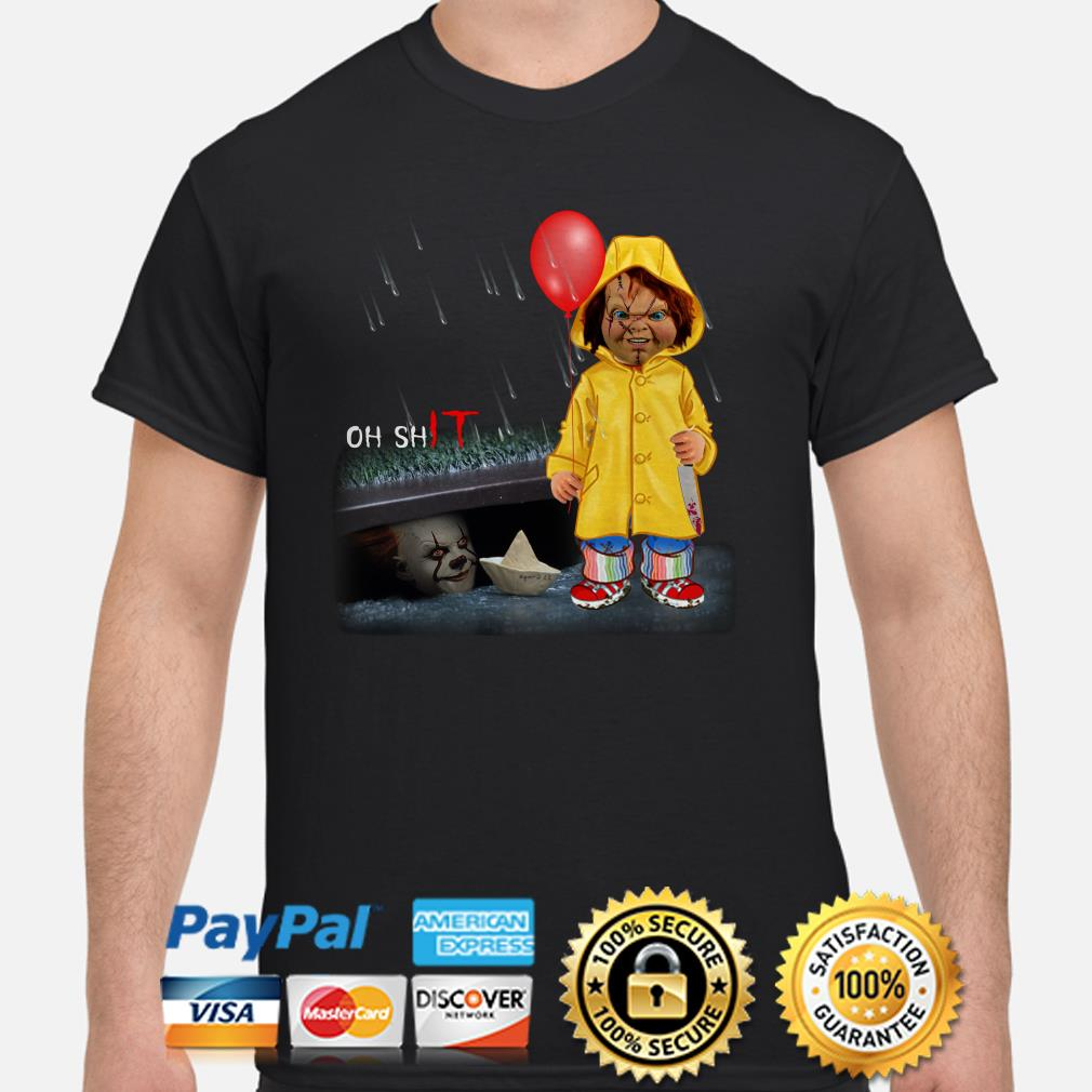IT Pennywise and Chucky Oh shit shirt