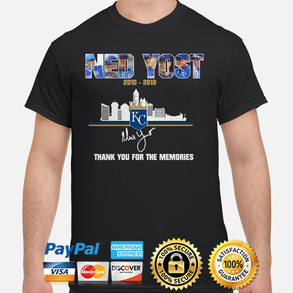Kansas City Royals Ned Yost 2010 2019 thank you for the memories shirt
