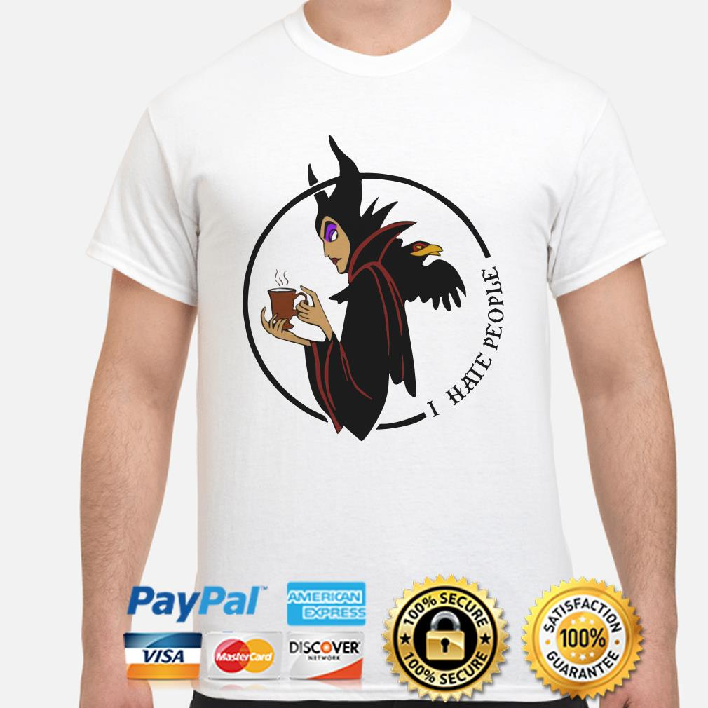 Maleficent I hate people shirt