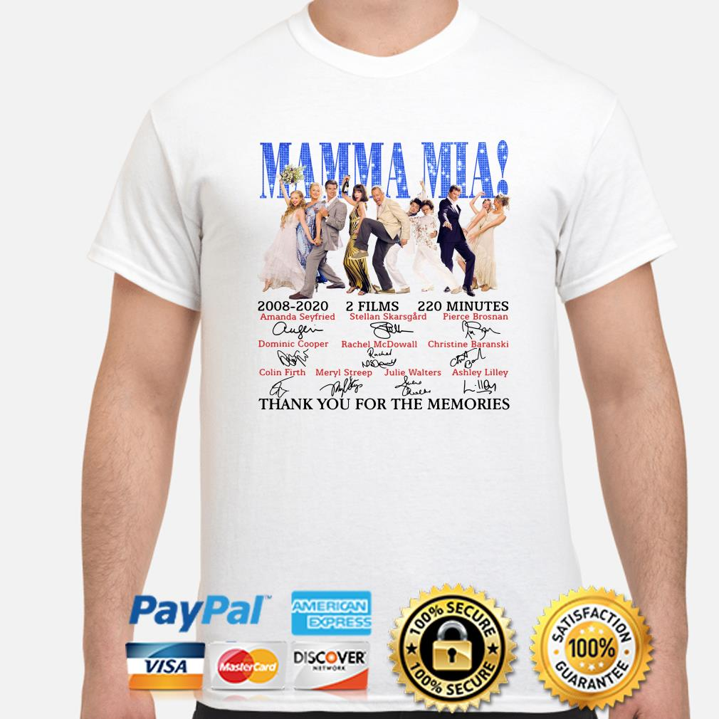 Mamma Mia 2008 2020 thank you for the memories shirt