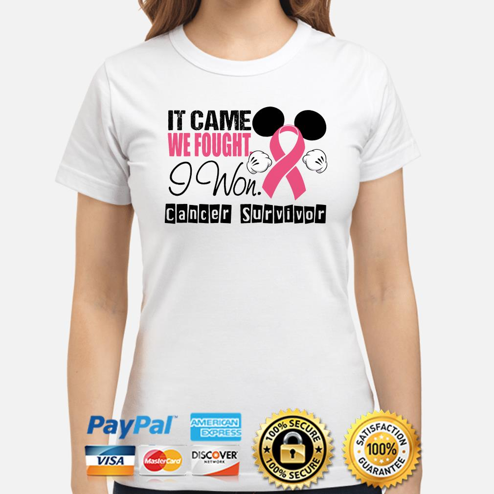 Mickey mouse it came we fought I won cancer survivor ladies shirt
