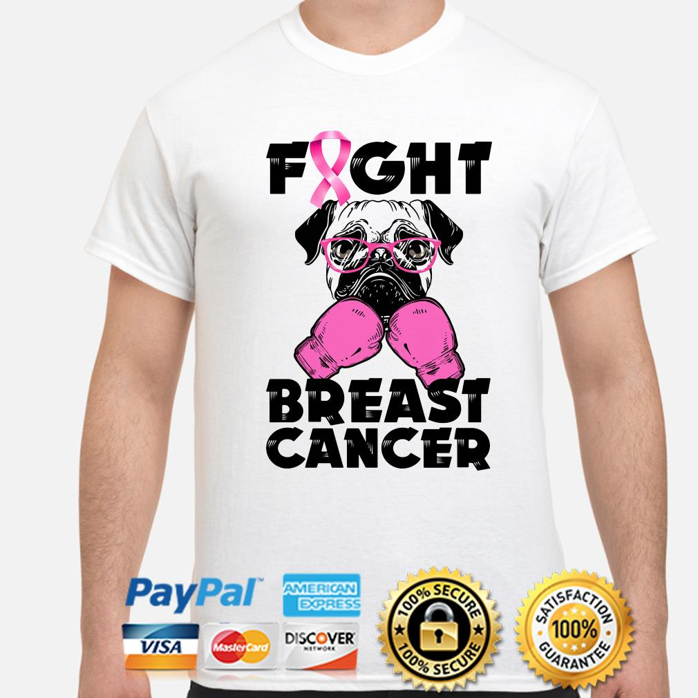 Pug Boxing fight breast cancer shirt