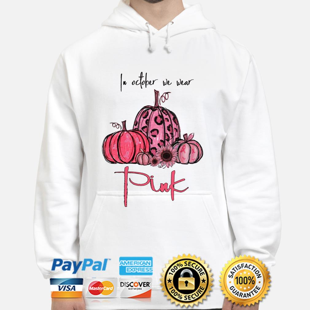 Pumpkin and sunflower breast cancer awareness in October we wear Pink hoodie