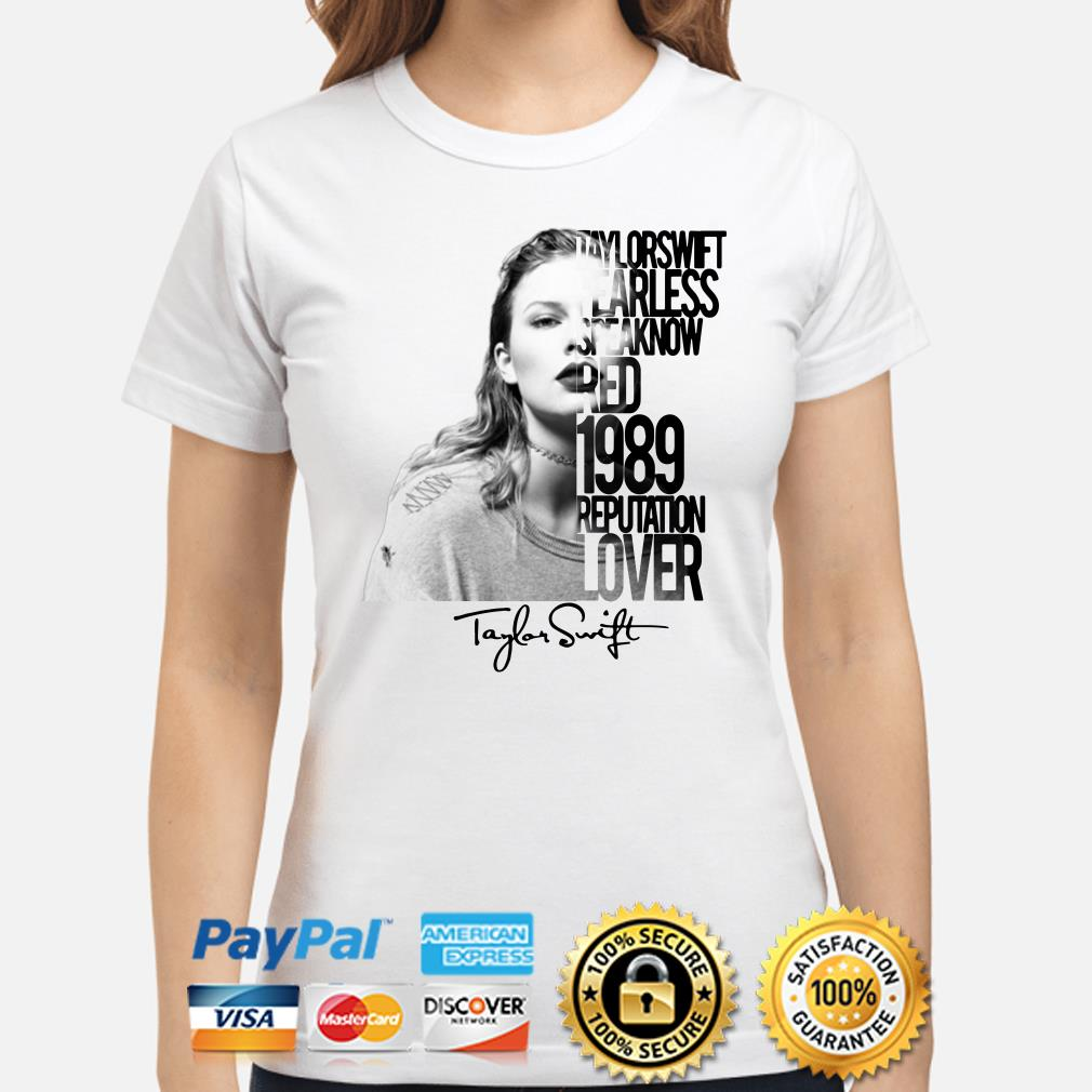 Taylor Swift fearless speak now red 1989 reputation lover ladies shirt