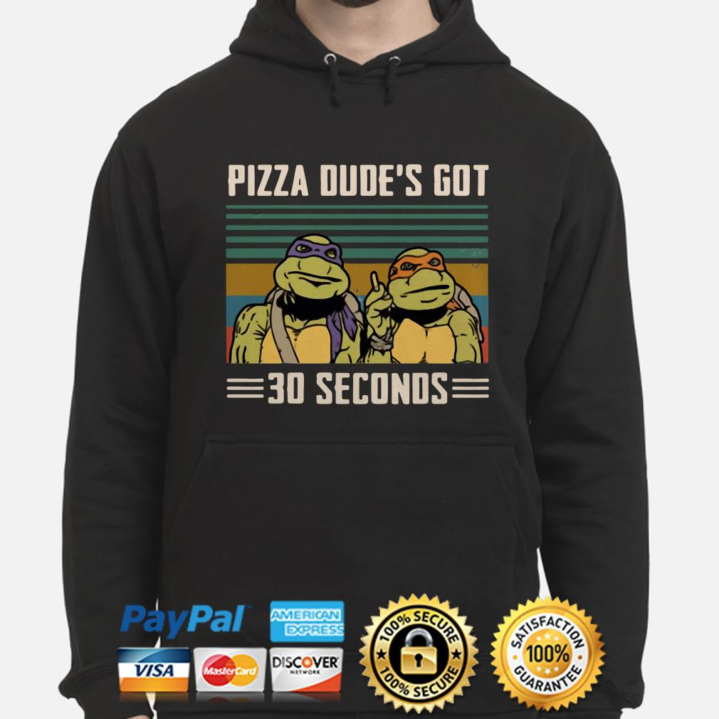 Teenage Mutant Ninja Turtles Michelangelo and Donatello pizza dude's got 30 seconds vintage hoodie
