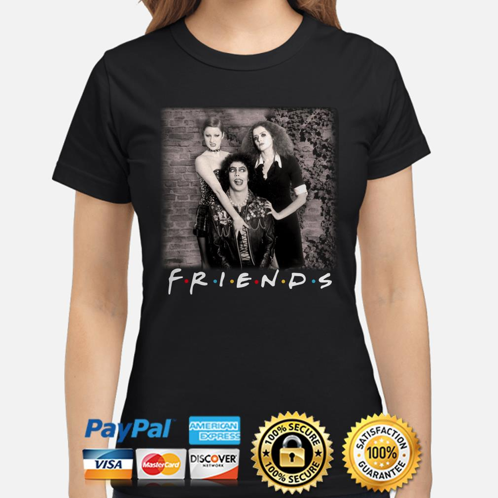 The Rocky Horror Picture Show Friends ladies shirt