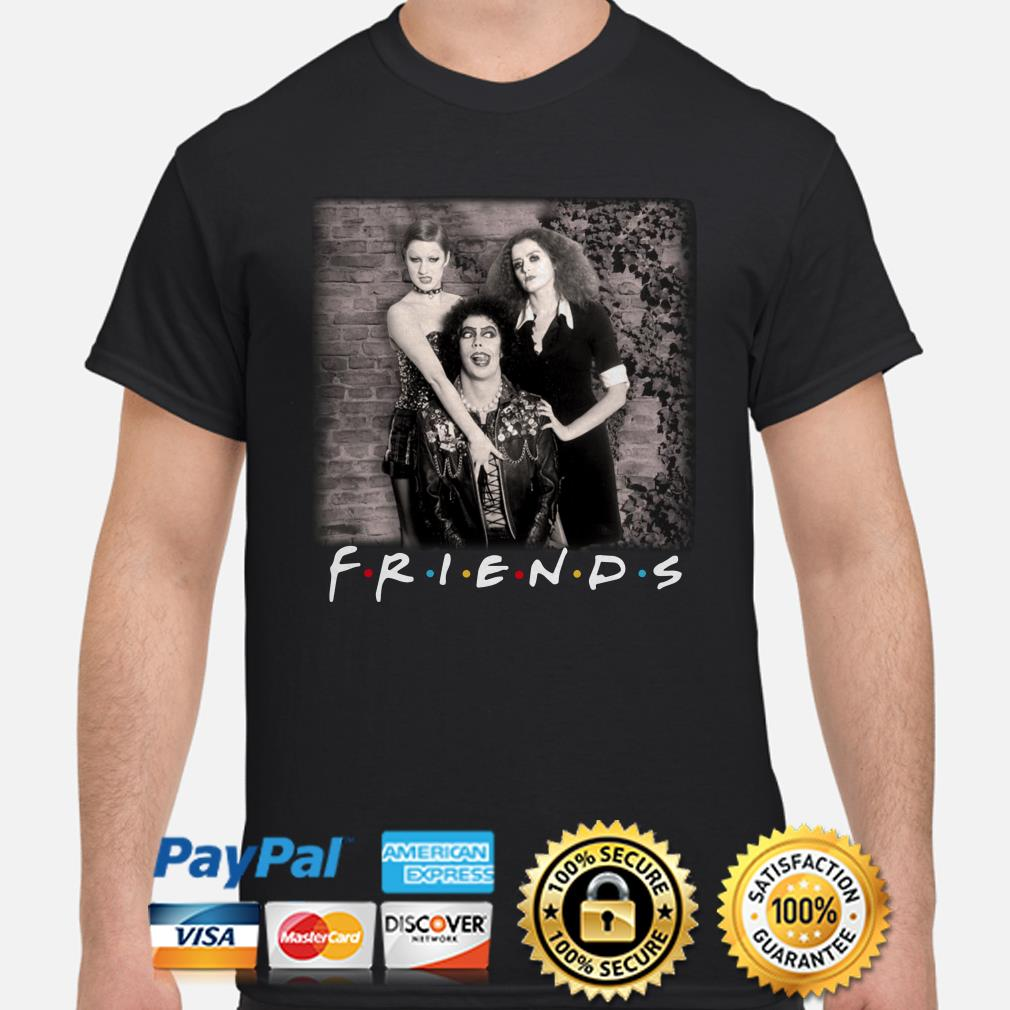 The Rocky Horror Picture Show Friends shirt