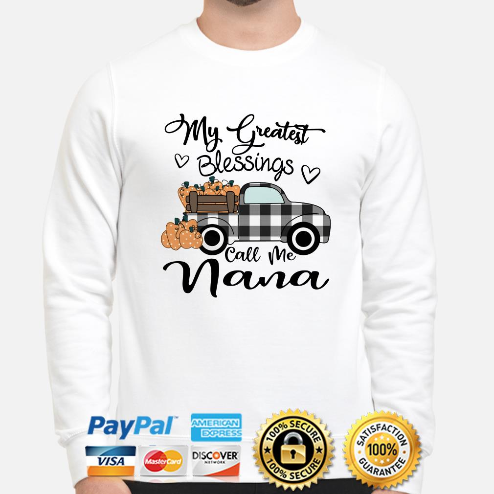 Truck my greatest blessings call me Nana sweater