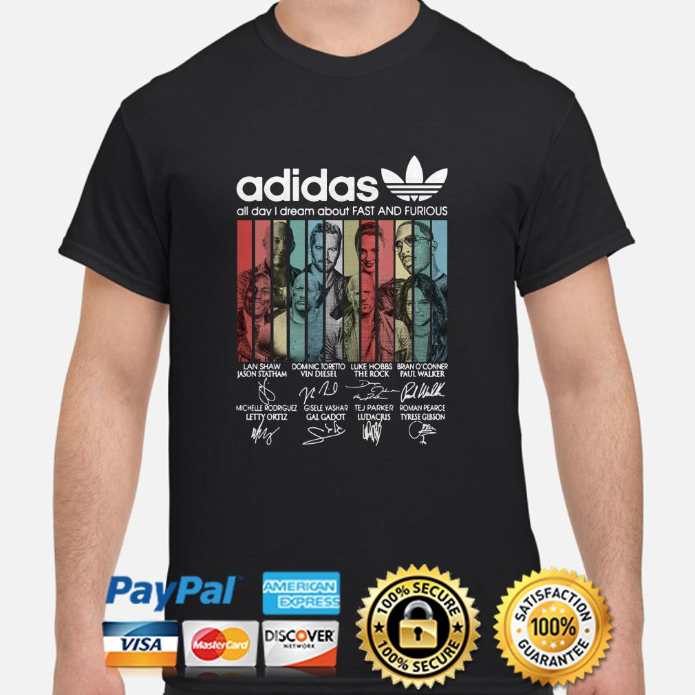 Adidas All Day I Dream About Fast And Furious Vintage shirt