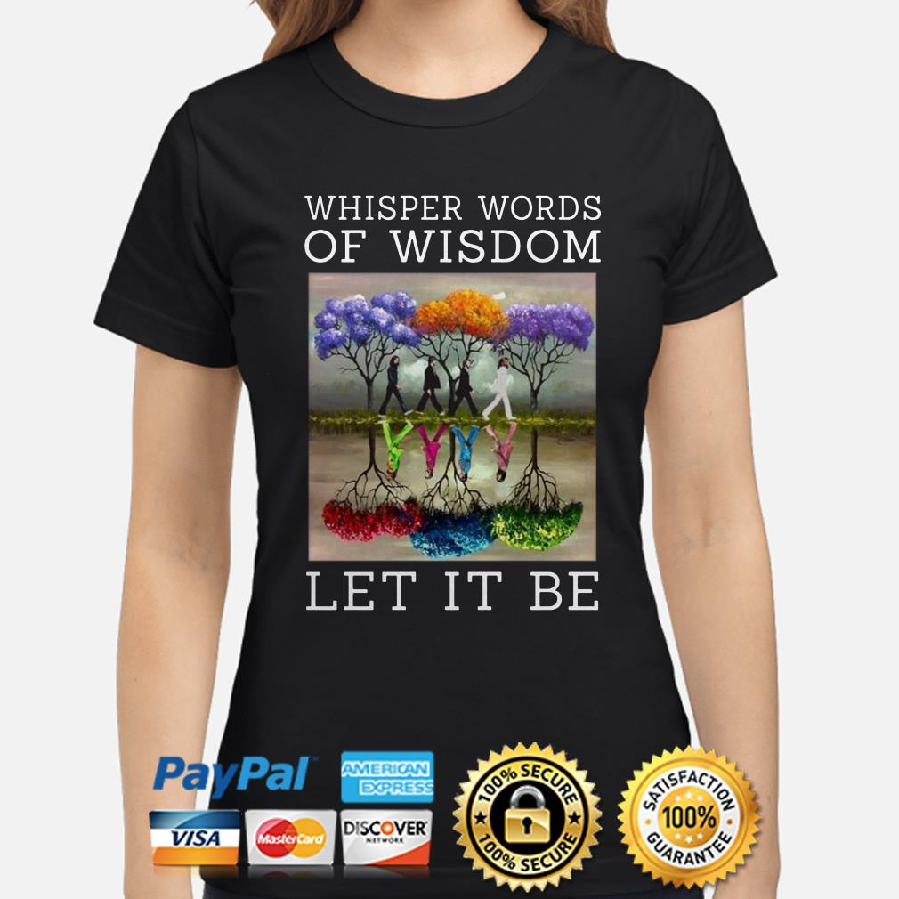 The Beatles Abbey Road whisper words of Wisdom Let it be ladies shirt