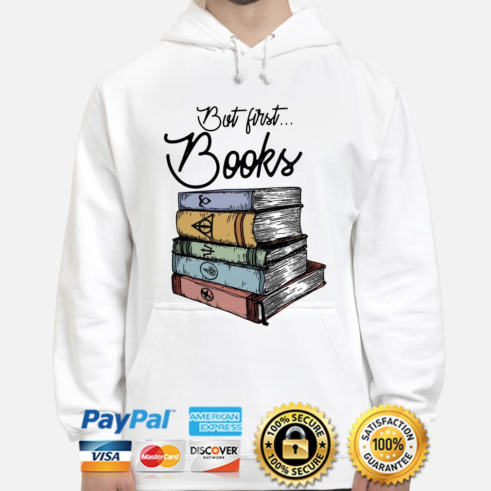 But first Books Harry Potter hoodie