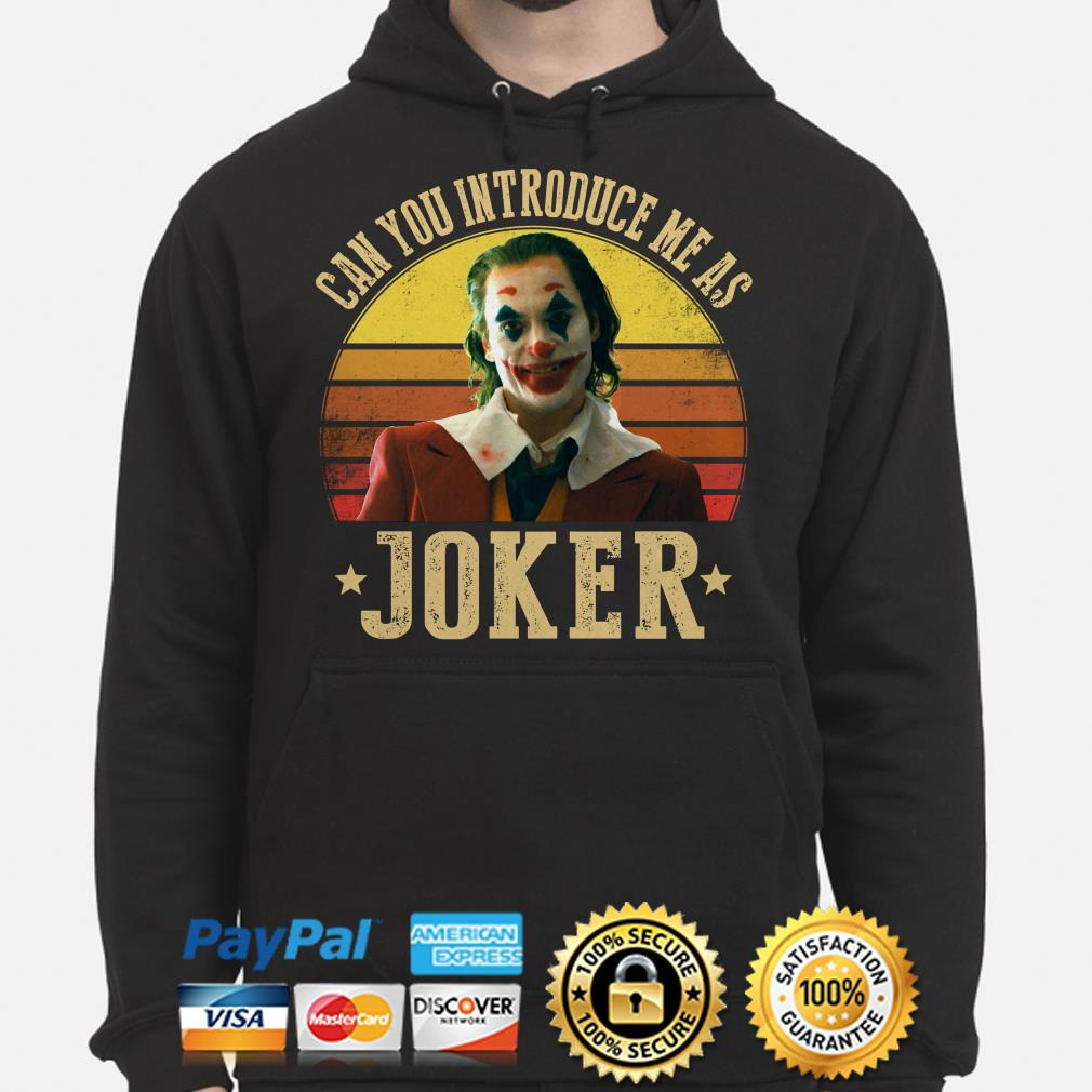 Can you introduce me as Joker Vintage hoodie