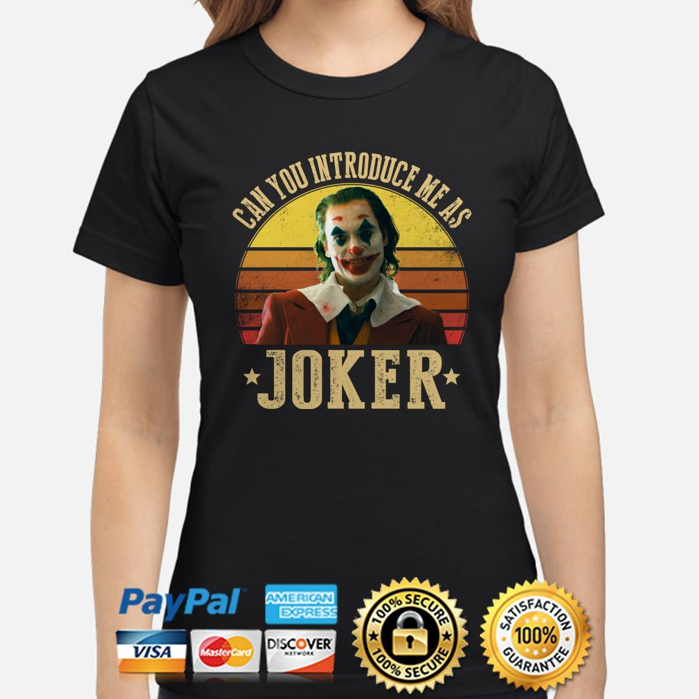 Can you introduce me as Joker Vintage ladies shirt