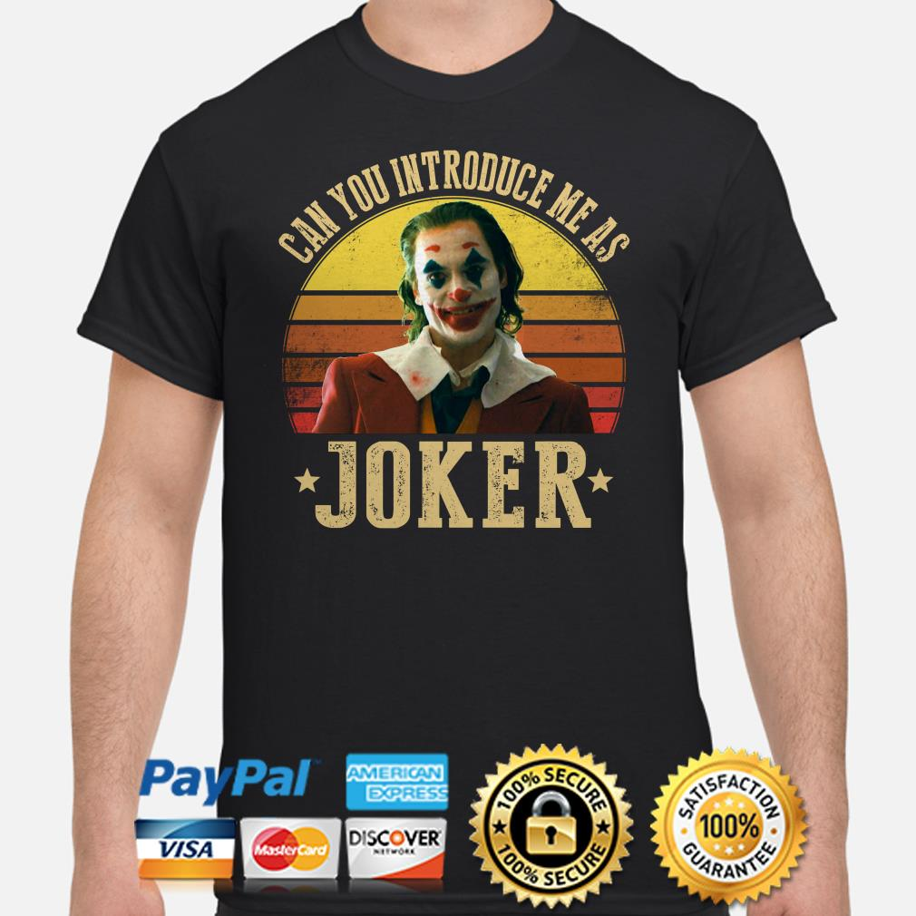 Can you introduce me as Joker Vintage shirt