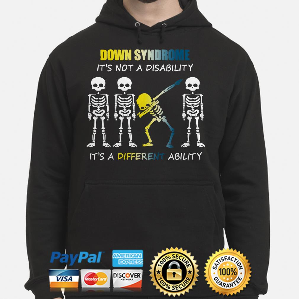 Down Syndrome it's not a disability it's a different ability hoodie