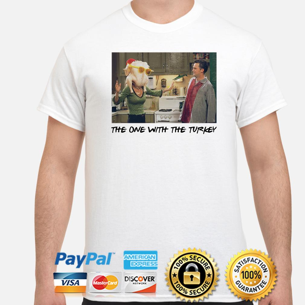 Friends TV show the one with Turkey Thanksgiving shirt