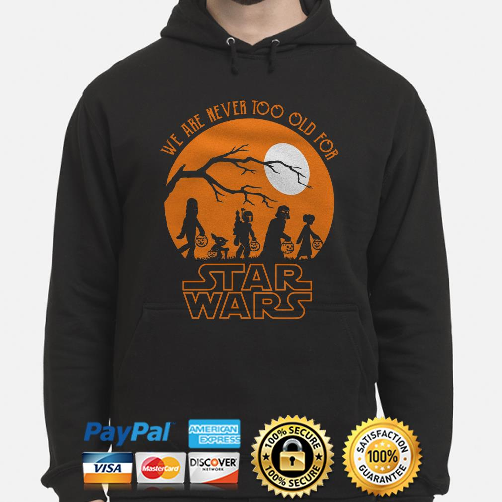 Halloween we are never too old for Star Wars moon hoodie