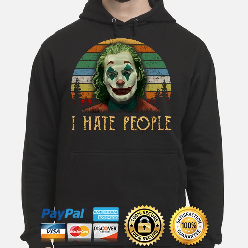 Joker I hate People vintage hoodie