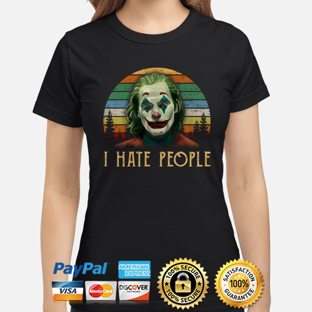Joker I hate People vintage ladies shirt