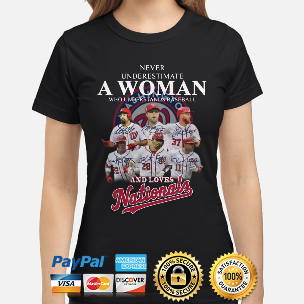 Never underestimate a woman who understands baseball and loves Nationals ladies shirt