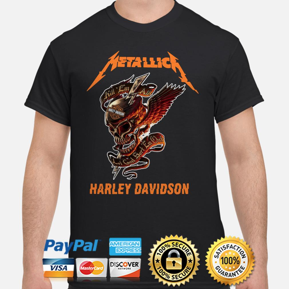 Skull Metallica Harley Davidson kill 'em all let God sort em out shirt
