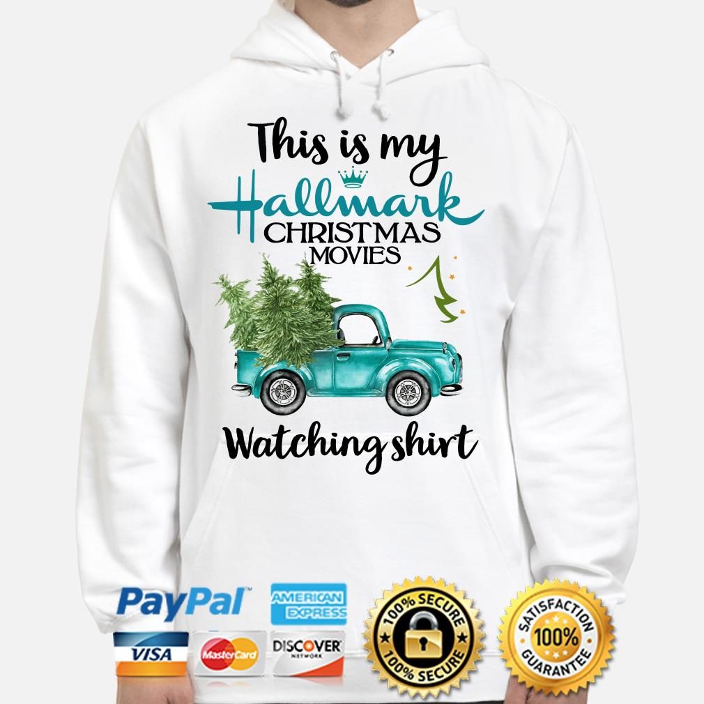 Truck and Pine this is my Hallmark Christmas movies Wtching hoodie