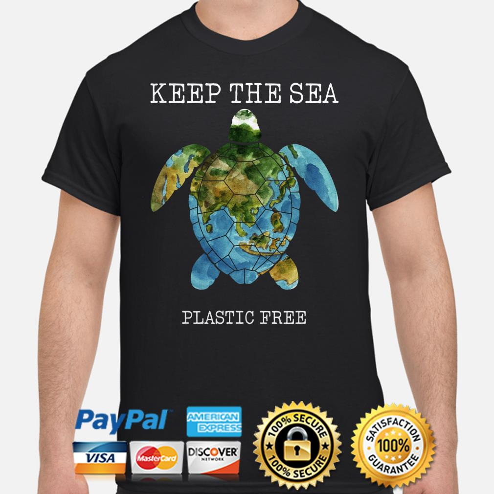 Turtle Keep the sea plastic free shirt