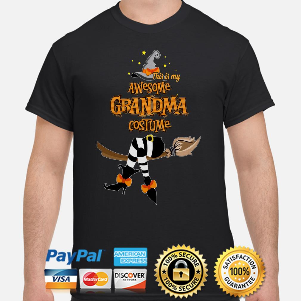 Witch this is my awesome Grandma costume shirt