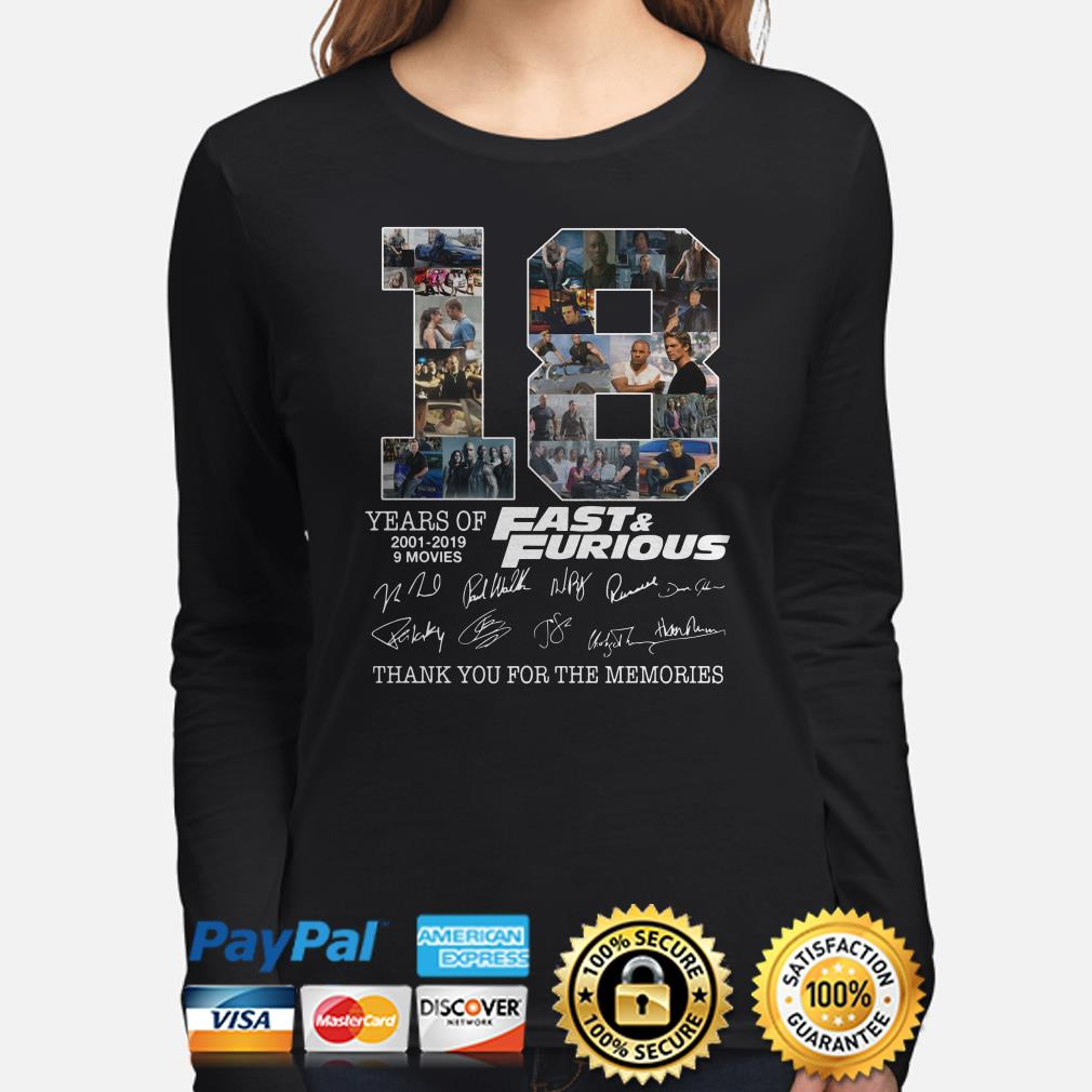 18 years of Fast and Furious thank you for the memories signature Long sleeve