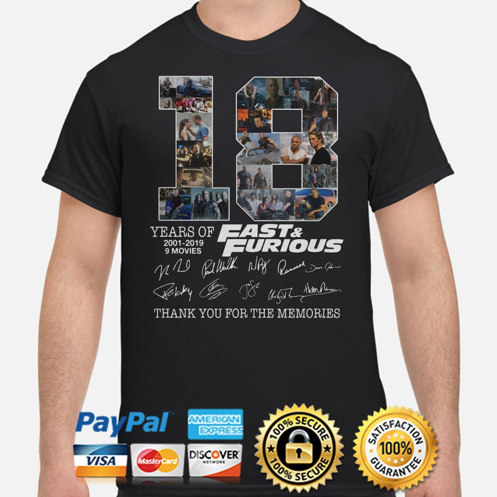 18 years of Fast and Furious thank you for the memories signature shirt