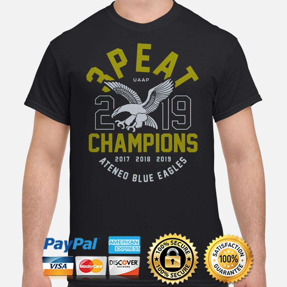3 Peat UAAP 2019 Champions Ateneo Blue Eagles shirt