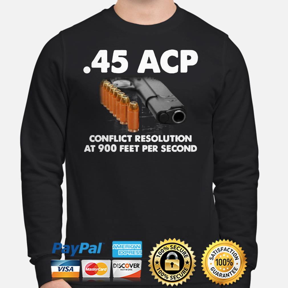 45 ACP conflict resolution at 900 feet per second sweater