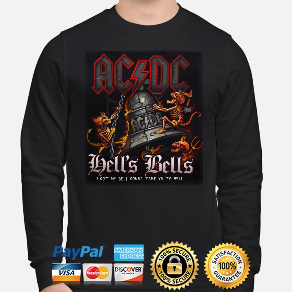 Ac DC Hell's Bell I got my bell gonna take ya to hell Long sleeve